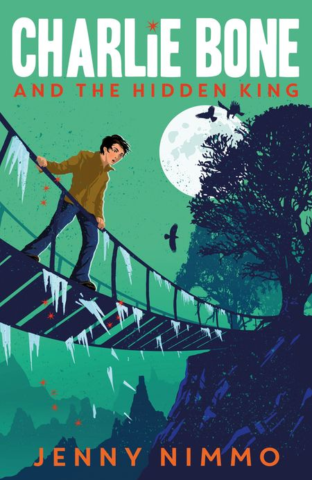 Charlie Bone and the Hidden King (Charlie Bone) - Jenny Nimmo