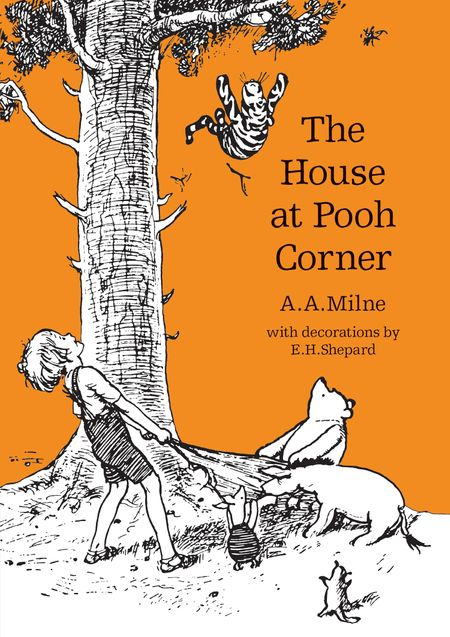 The House at Pooh Corner (Winnie-the-Pooh – Classic Editions) - A. A. Milne