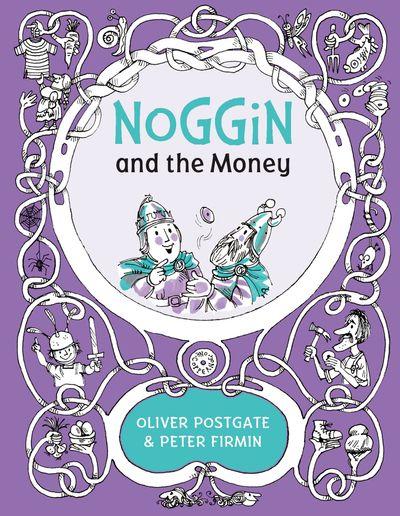 Noggin and the Money (Noggin the Nog) -