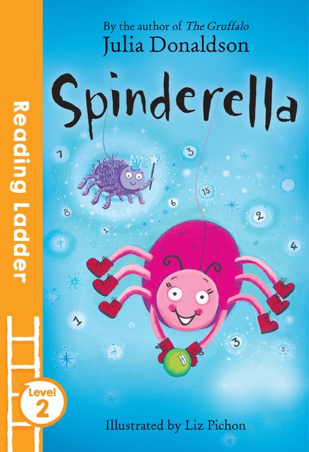 Spinderella (Reading Ladder Level 2) - Julia Donaldson, Illustrated by Liz Pichon