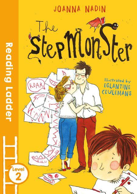 The Stepmonster (Reading Ladder Level 3) - Joanna Nadin