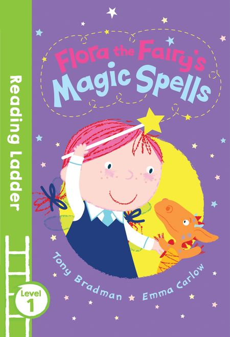 Flora the Fairy's Magic Spells: Green Banana (Reading Ladder Level 1) - Tony Bradman, Illustrated by Emma Carlow