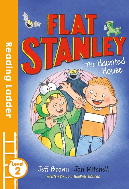 Flat Stanley and the Haunted House (Reading Ladder Level 2) - Jeff Brown, Illustrated by Jon Mitchell