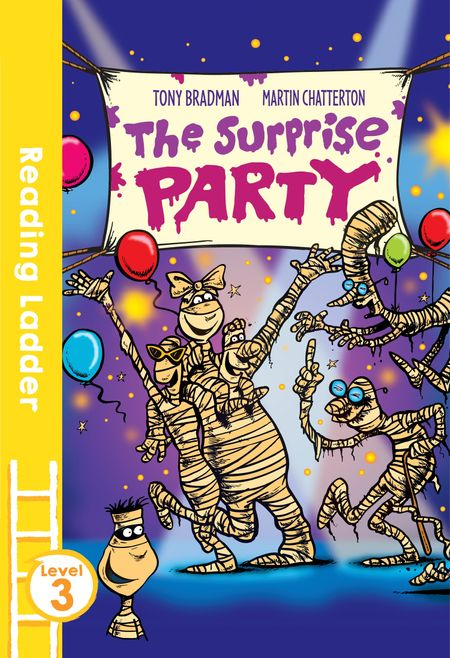 The Surprise Party (Reading Ladder Level 3) - Martin Chatterton and Tony Bradman