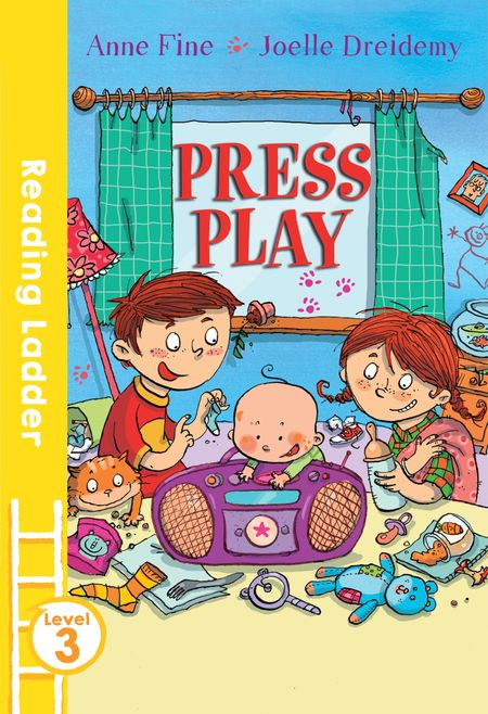 Press Play (Reading Ladder Level 3) - Anne Fine, Illustrated by Joelle Dreidemy