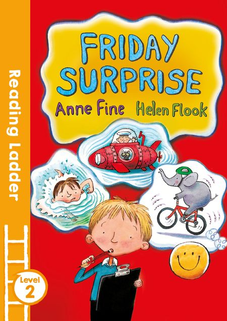 Friday Surprise (Reading Ladder Level 3) - Anne Fine, Illustrated by Helen Flook