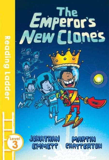 The Emperor's New Clones (Reading Ladder Level 3) - Jonathan Emmett