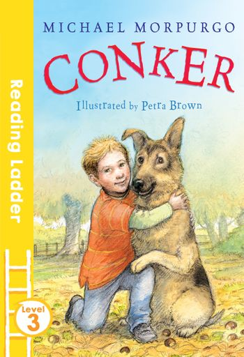 Conker (Reading Ladder Level 3) - Michael Morpurgo, Illustrated by Petra Brown