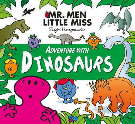 Mr. Men Adventure with Dinosaurs (Mr. Men and Little Miss Adventures) - Adam Hargreaves