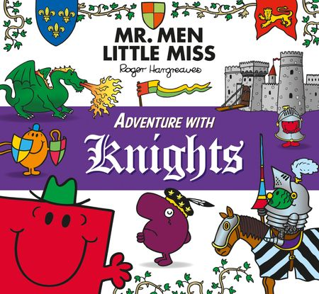 Mr. Men Adventure with Knights (Mr. Men and Little Miss Adventures) - Roger Hargreaves