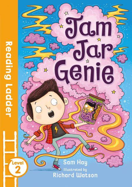 Jam Jar Genie (Reading Ladder Level 2) - Sam Hay, Illustrated by Richard Watson