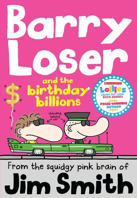 Barry Loser and the birthday billions (The Barry Loser Series) - Jim Smith