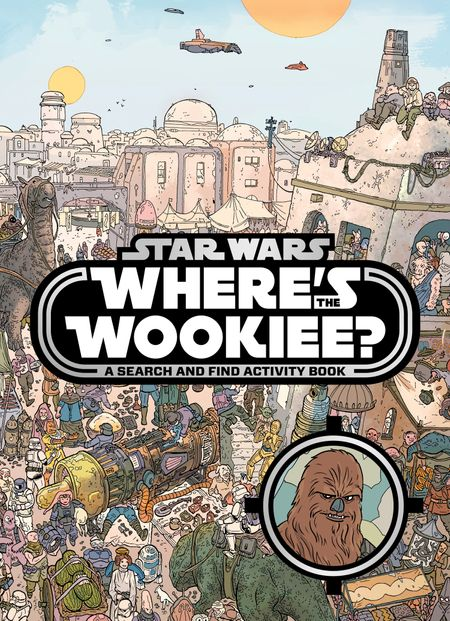 Star Wars: Where's the Wookiee? Search and Find Activity Book - Lucasfilm