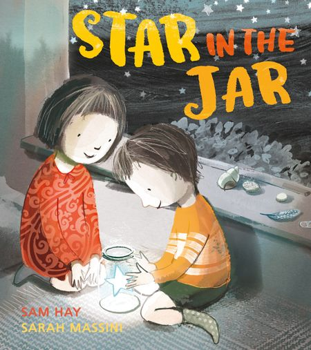 Star in the Jar - Sam Hay, Illustrated by Sarah Massini