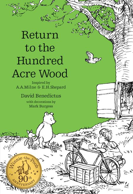 Winnie-the-Pooh: Return to the Hundred Acre Wood (Winnie-the-Pooh – Classic Editions) - David Benedictus, Illustrated by Mark Burgess
