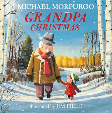 Grandpa Christmas - Michael Morpurgo, Illustrated by Jim Field