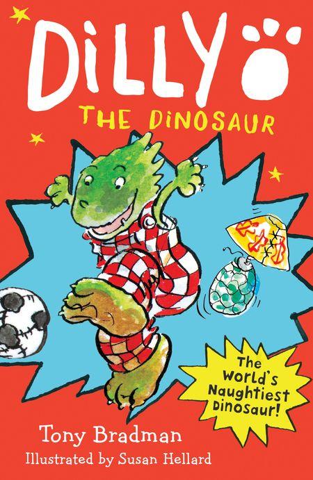 Dilly the Dinosaur - Tony Bradman, Illustrated by Susan Hellard