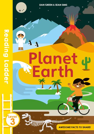 Planet Earth (Reading Ladder Level 3) - Dan Green, Illustrated by Sean Sims