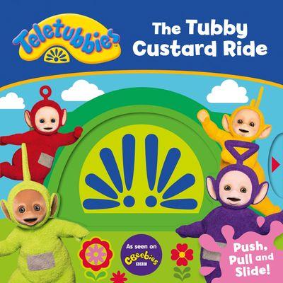 Teletubbies: The Tubby Custard Ride - Egmont Publishing UK