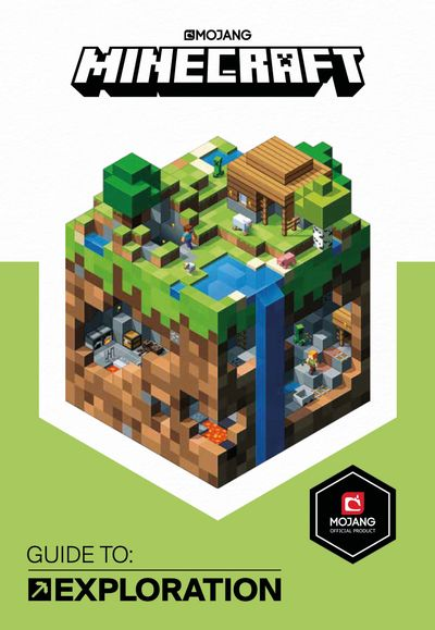 Minecraft Guide to Exploration: An official Minecraft book from Mojang - Mojang AB