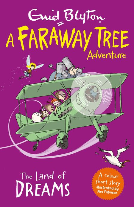 The Land of Dreams: A Faraway Tree Adventure - Enid Blyton, Illustrated by Alex Paterson