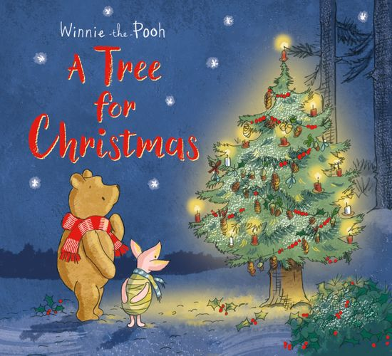 Winnie-the-Pooh: A Tree for Christmas - Egmont Publishing UK