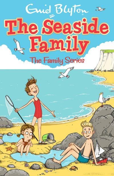 The Seaside Family - Enid Blyton