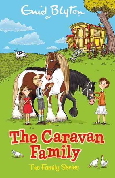 The Caravan Family - Enid Blyton