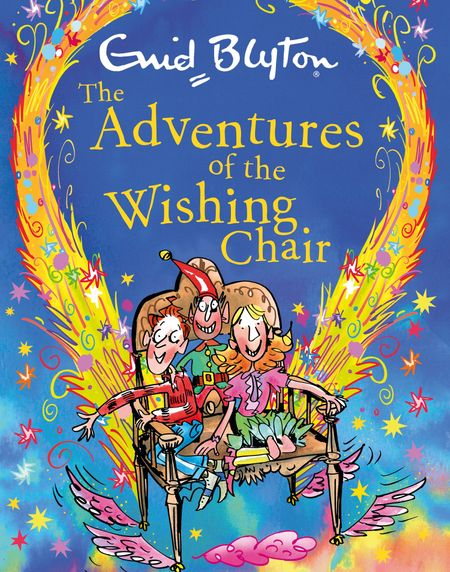 The Adventures of the Wishing-Chair gift edition - Enid Blyton