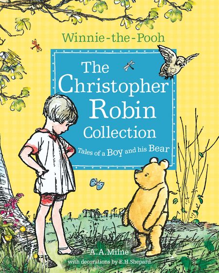 Winnie-the-Pooh: The Christopher Robin Collection (Tales of a Boy and his Bear) - A. A. Milne, Illustrated by E. H. Shepard