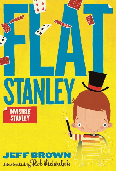 Invisible Stanley (Flat Stanley) - Jeff Brown, Illustrated by Rob Biddulph