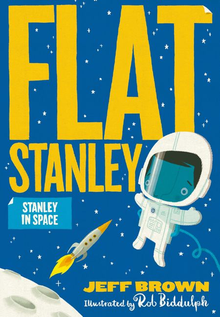 Stanley in Space - Illustrated by Rob Biddulph