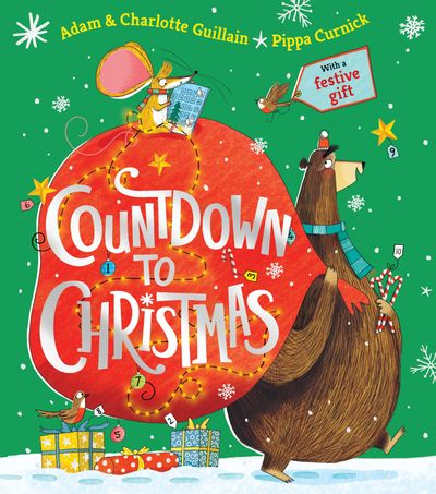 Countdown to Christmas - Adam Guillain and Charlotte Guillain, Illustrated by Pippa Curnick