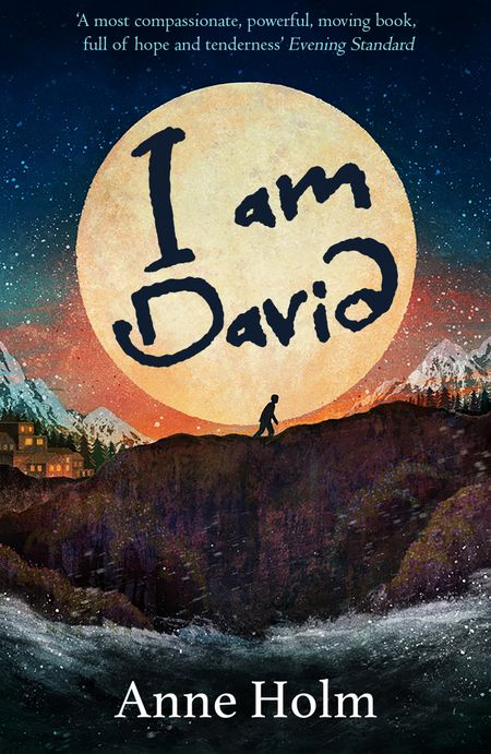 I am David (Egmont Modern Classics) - Anne Holm