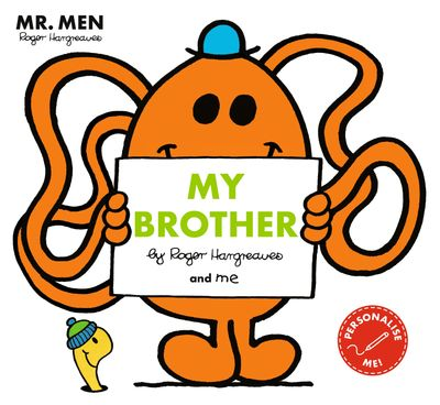 Mr Men: My Brother (Mr. Men and Little Miss Picture Books) - Illustrated by Roger Hargreaves