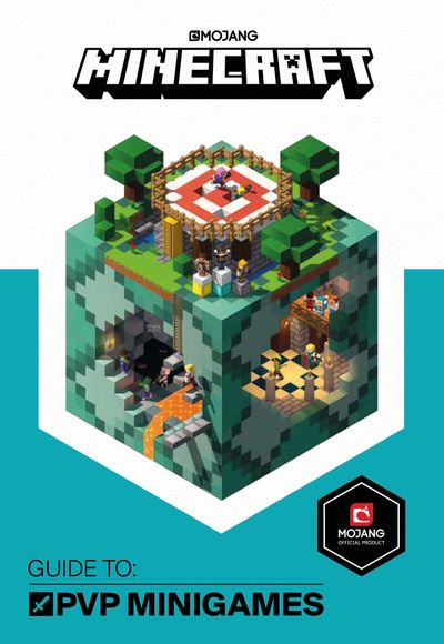 Minecraft Guide to PVP Minigames: An Official Minecraft Book from Mojang - Mojang AB