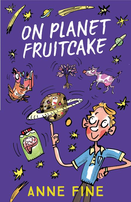 On Planet Fruitcake - Anne Fine, Illustrated by Kate Aldous