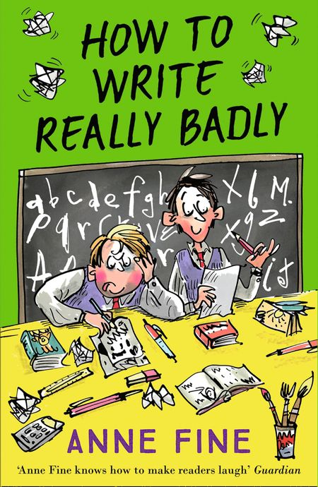 How to Write Really Badly - Anne Fine