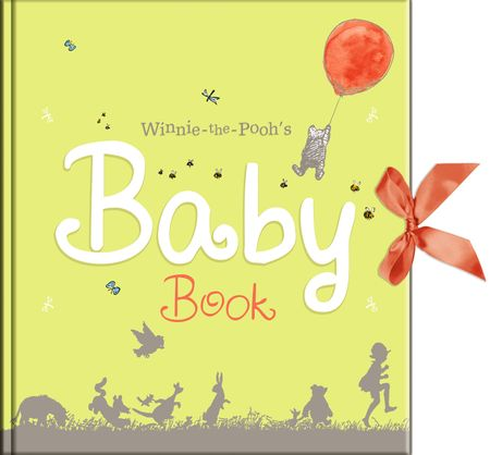 Winnie-the-Pooh's Baby Book - A. A. Milne, Illustrated by E. H. Shepard