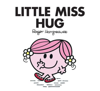 Little Miss Hug (Little Miss Classic Library) - Adam Hargreaves