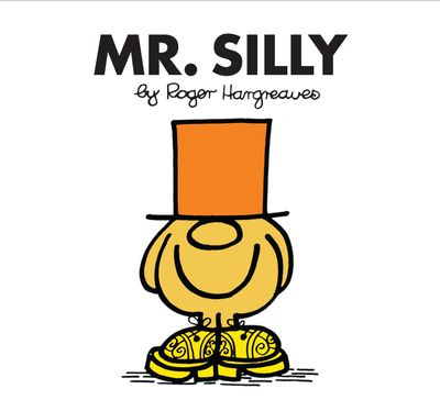 Mr. Silly (Mr. Men Classic Library) - Roger Hargreaves
