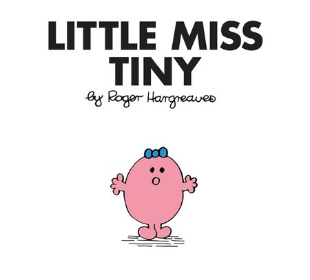 Little Miss Tiny (Little Miss Classic Library) - Roger Hargreaves
