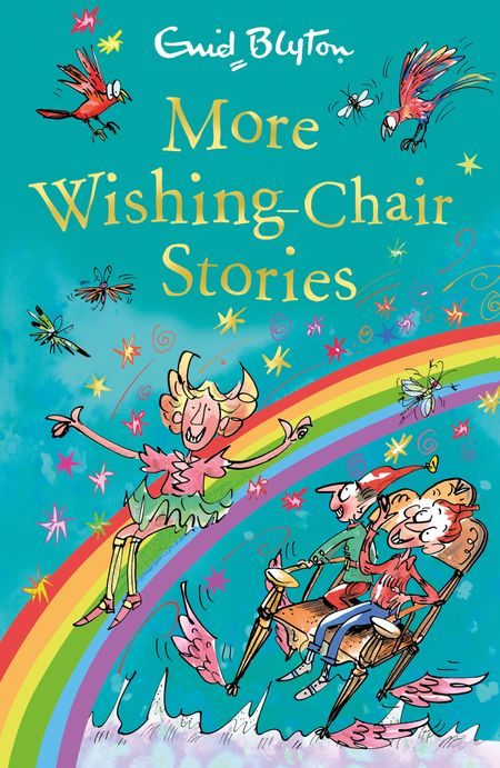 More Wishing-Chair Stories (The Wishing-Chair Series) - Enid Blyton