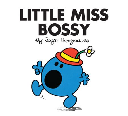 Little Miss Bossy (Little Miss Classic Library) - Roger Hargreaves