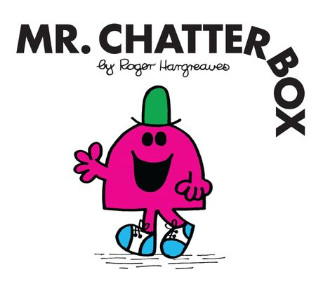 Mr. Chatterbox (Mr. Men Classic Library) - Roger Hargreaves