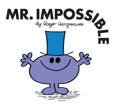 Mr. Impossible (Mr. Men Classic Library) - Roger Hargreaves