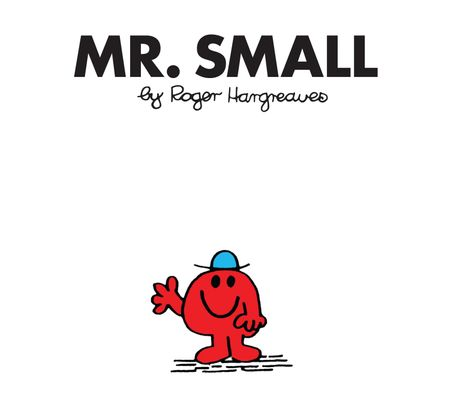 Mr. Small (Mr. Men Classic Library) - Roger Hargreaves