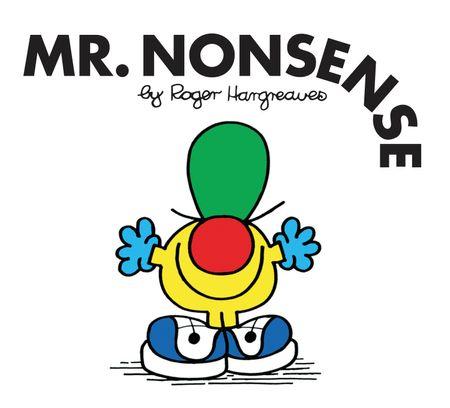 Mr. Nonsense (Mr. Men Classic Library) - Roger Hargreaves