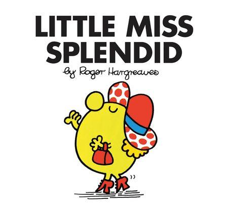 Little Miss Splendid (Little Miss Classic Library) - Roger Hargreaves