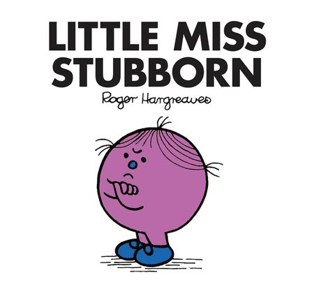 Little Miss Stubborn (Little Miss Classic Library) - Roger Hargreaves